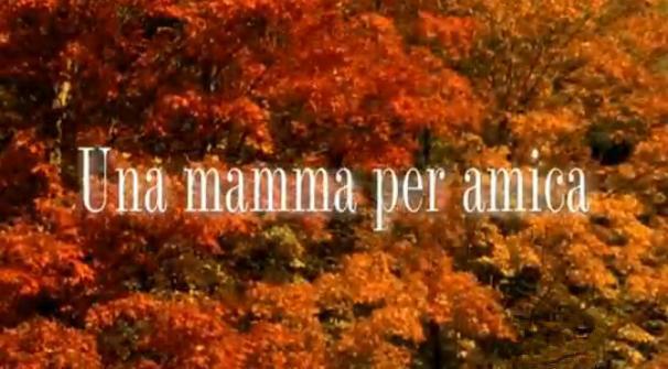 Una_mamma_per_amica