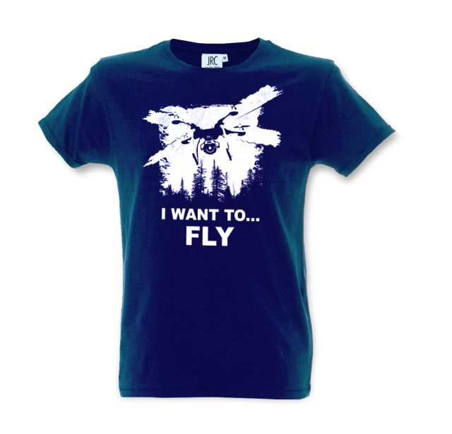 T-shirt I want to fly - drone